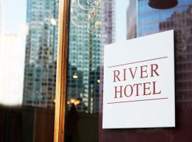 River Hotel,