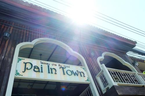 Pai In Town Hotel