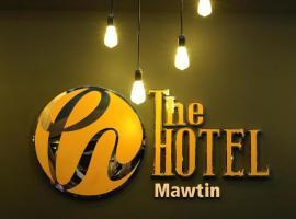 Hotel photo: The Hotel Mawtin