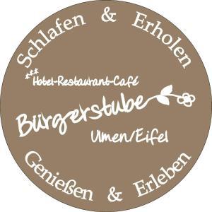 Hotel Restaurant Bürgerstube - Leienkaul