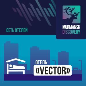 Murmansk Discovery - Hotel Vector - Vidyayevo