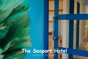 The Seaport Hotel - Ban Samae San