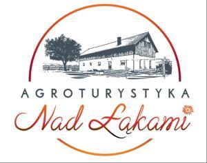 Agroturystyka Nad Łąkami