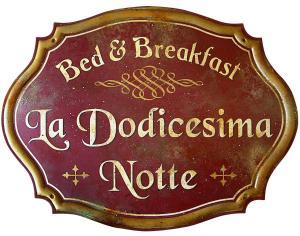 Auberges de jeunesse - Bed & Breakfast La dodicesima Notte