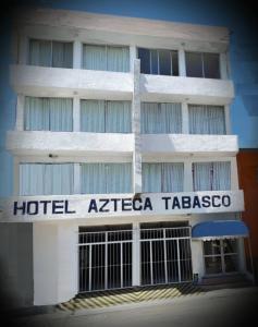 Hotel Azteca Tabasco