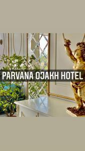 PARVANA OJAKH HOTEL