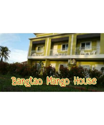 . Bangtao Mango House