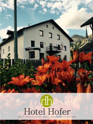 Hotel Hofer - San Valentino alla Muta