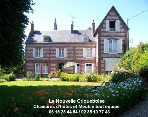 La Nouvelle Criqueboise - Chambre d'hôtes - Criquebeuf-en-Caux