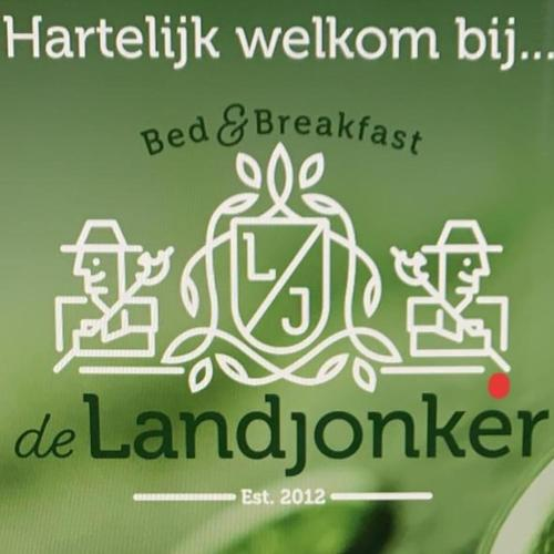 Bed and Breakfast de Luxe stal de LandJonker