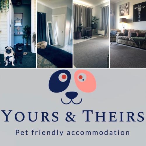 Yours and Theirs Pet Friendly Accommodation