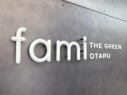 fami THE GREEN OTARU