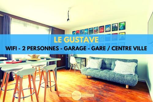 Le Gustave Topdestination-Dijon - Location saisonnière - Dijon
