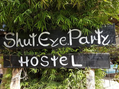 Shut Eye Party Hostel Shut Eye Party Hostel